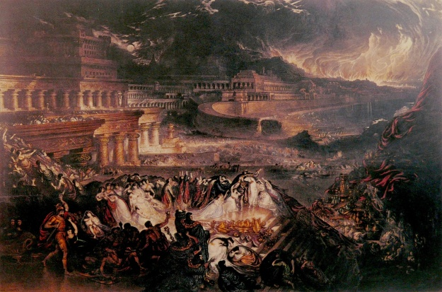 The Fall of Nineveh, by John Martin, 1828. (clicking for full size highly recommended)